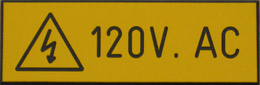 120V AC Warning Sign, created with Traffolyte engraving techniques
