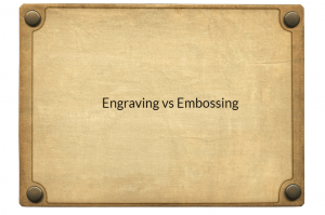 engraving vs. embossing