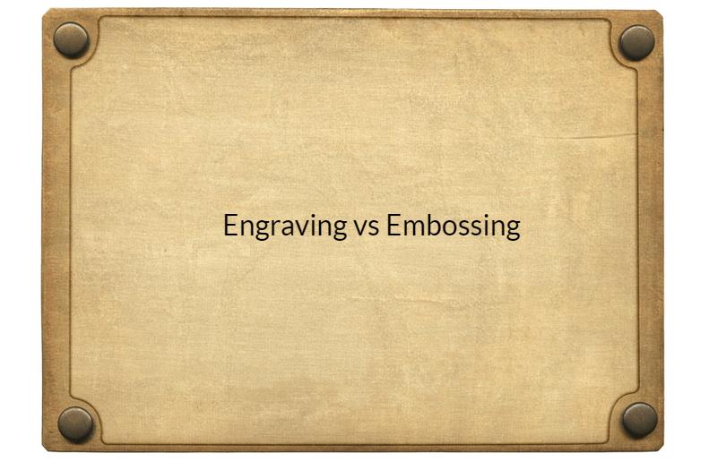 engraving vs. embossing